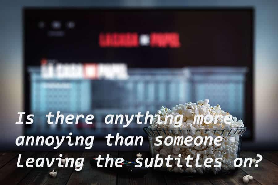 leave-subtitles-on
