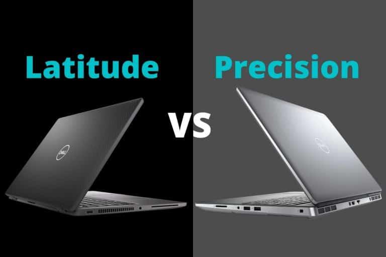 Dell Latitude vs Dell Precision