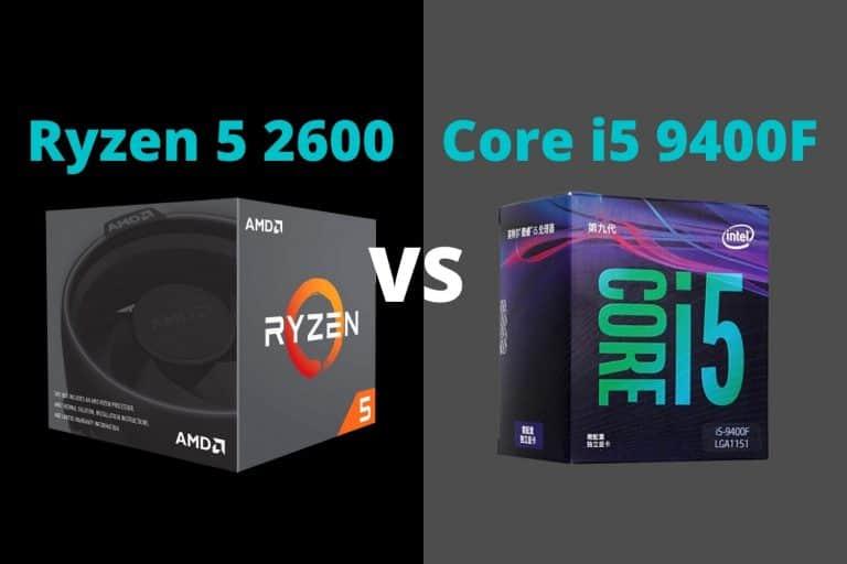 Ryzen 5 2600 vs i5 9400F