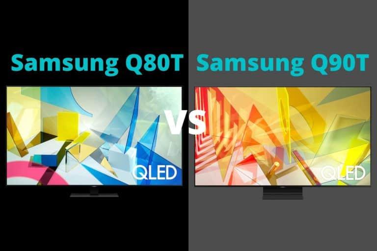 Samsung Q80T vs Q90T