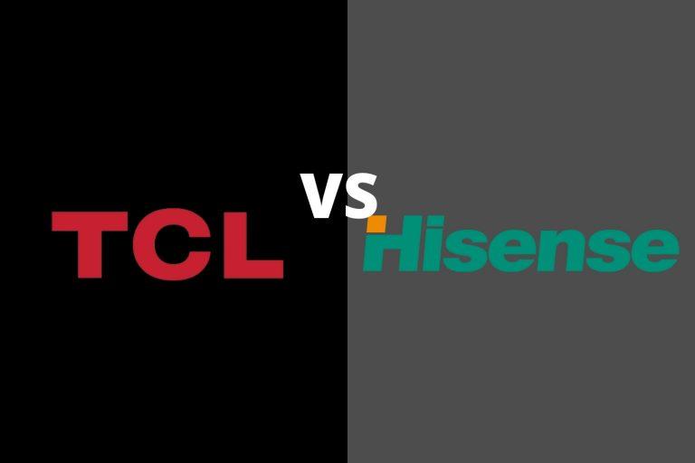 TCL vs Hisense